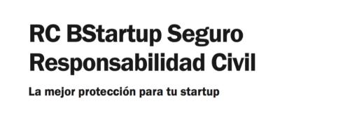 BStartup te ayuda a asegurar tu startup innovadora y tecnológica