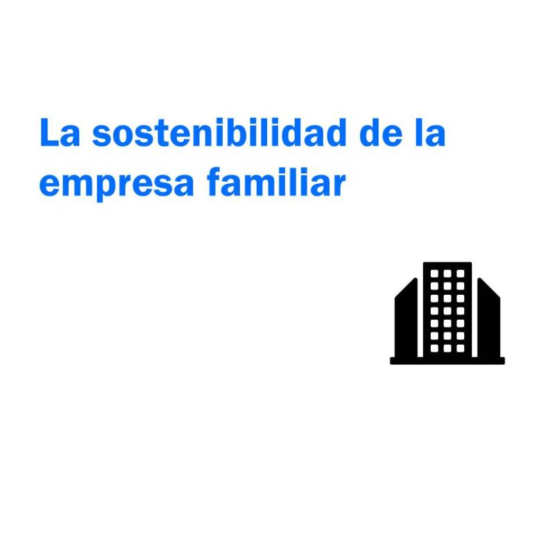 Sostenibilidad de la empresa familiar
