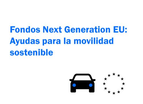 Fondo-recuperacion-europeo-next-generation-eu-movilidad-sostenible